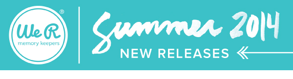 @WeRMemoryKeepers Summer Showcase and New Release Schedule 2014