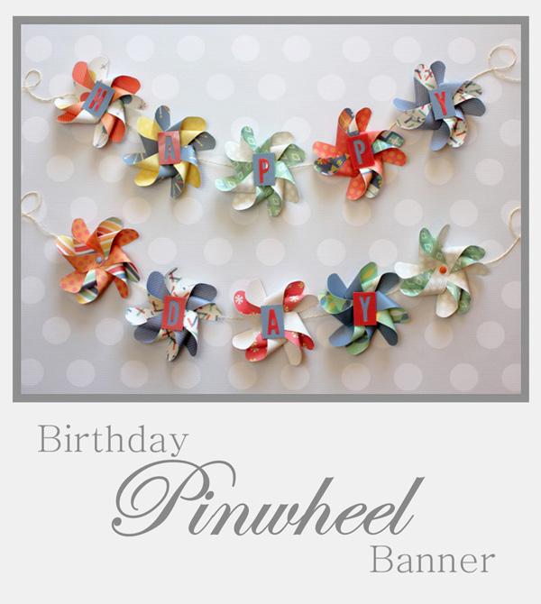 Pinwheel Birthday Banner by Samantha Taylor 1