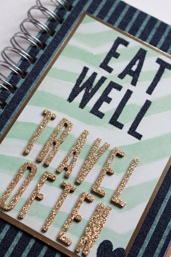 Eat Well Travel Often Mini Album by Samantha Taylor 4