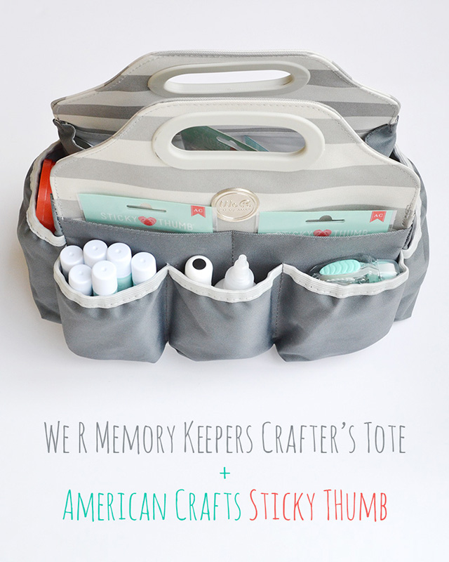 Use the new We R Memory Keepers Crafter's Tote to keep your American Crafts Sticky Thumb adhesive organized. @AlyDosdall #wermemorykeepers #americancrafts #crafterstote #stickythumb