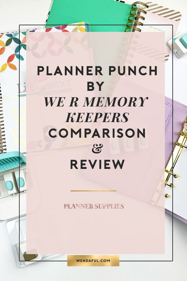 Wendaful Designs Planner Punch Board Comparison and Review
