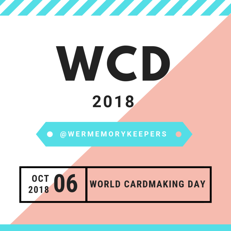 World Cardmaking Day 2018 | We R Memory Keepers